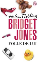 Bridget Jones Tome 3: Folle de lui d'Helen Fielding