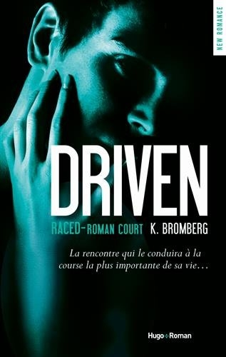 Couverture The Driven, tome 3.5 : Raced