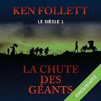 Couverture Le Siècle, tome 1 : La Chute des géants