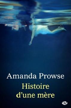 Histoire d'une mère Amanda Prowse