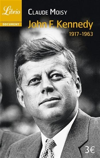 Couverture John F. Kennedy (1917-1963)