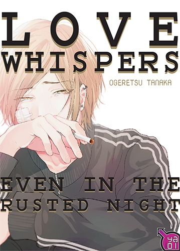 Couverture Love whispers, even in the rusted night