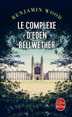 Couverture Le complexe d'Eden Bellwether