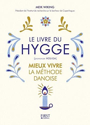 Couverture Le livre du hygge : Mieux vivre la méthode danoise
