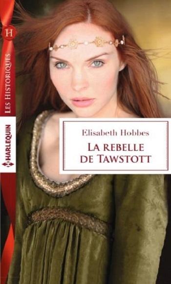 Couverture La rebelle de Tawstott