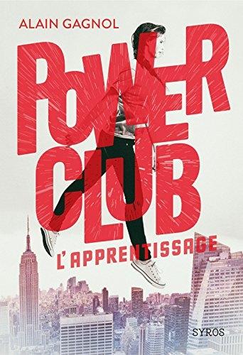Couverture Power club, tome 1 : L'apprentissage