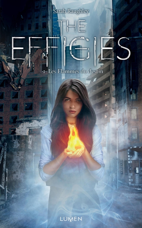 Couverture The Effigies, book 1 : Fate of Flames