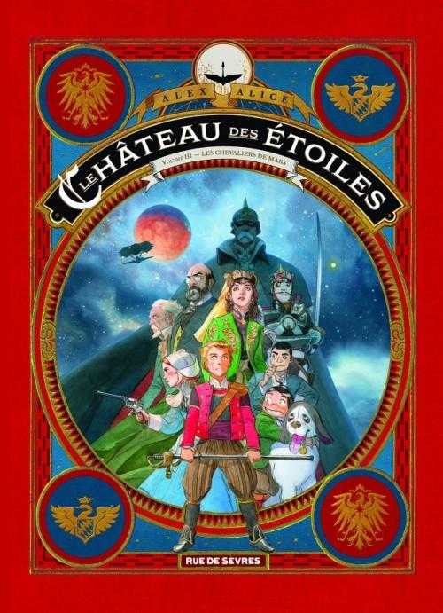 Couverture Le château des étoiles, tome 3 : Les chevaliers de Mars