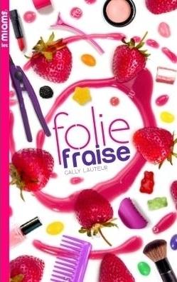 Couverture Les miams, tome 1 : Folie fraise