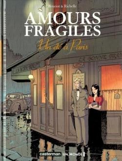 Couverture Amours fragiles, tome 2 : Un été à Paris