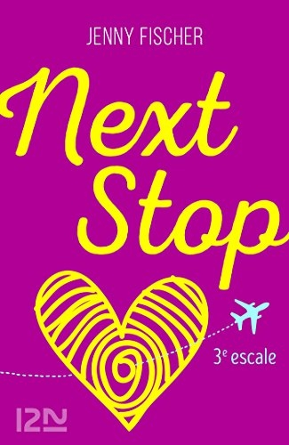 Couverture Next stop, tome 3 : 3e escale