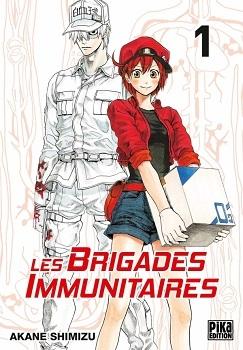 Couverture Les brigades immunitaires, tome 1