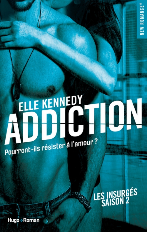 Couverture Les insurgés, tome 2 : Addiction
