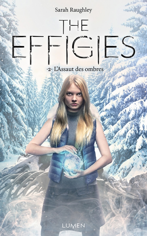 Couverture The Effigies, tome 2 : L'Assaut des ombres