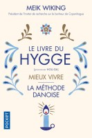 Couverture Le livre du hygge : Mieux vivre : La méthode danoise