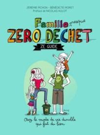 Couverture Famille presque zéro déchet : Ze guide