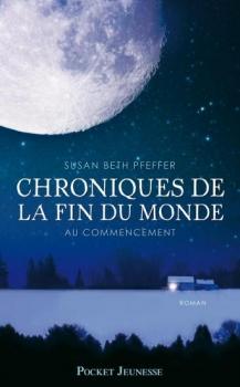 Couverture Chroniques de la fin du monde de Susan Beth Pfeffer