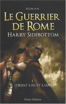 Couverture Le Guerrier de Rome d'Harry Sidebottom