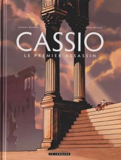 Couverture Cassio, tome 1 : Le premier assassin de de Stephen Desberg et Henri Reculé