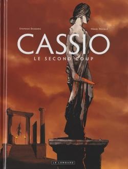 Couverture Cassio, tome 2 : Le second coup de Stephen Desberg et Henri Reculé