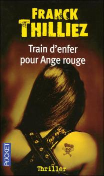Couverture Franck Sharko, tome 1 : Train d'enfer pour ange rouge