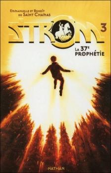Couverture Strom, tome 3 : La 37e Prophétie
