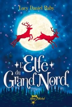 Couverture L'Elfe du Grand Nord