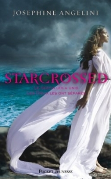 Couverture Starcrossed, tome 1 : Amours contrariés