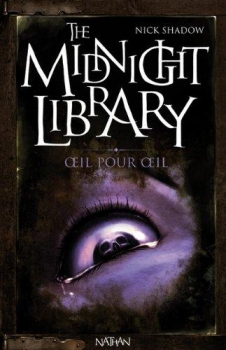 Couverture The midnight library, tome 12 : Oeil pour oeil