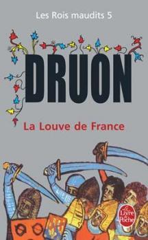 Couverture Les rois maudits, tome 5 : La louve de France de Maurice Druon