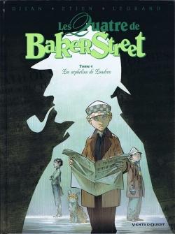 """Couverture """"Les Quatre de Baker Street, tome 4 : Les orphelins de Londres"""" de Jean-Blaise Djian, Olivier Legrand et David Etien"""