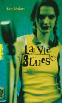 Couverture La vie blues