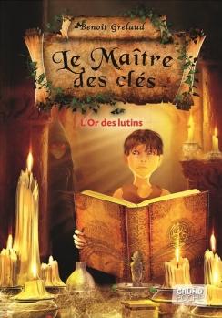Couverture Le Maître des Clés, tome 2 : L'Or des lutins