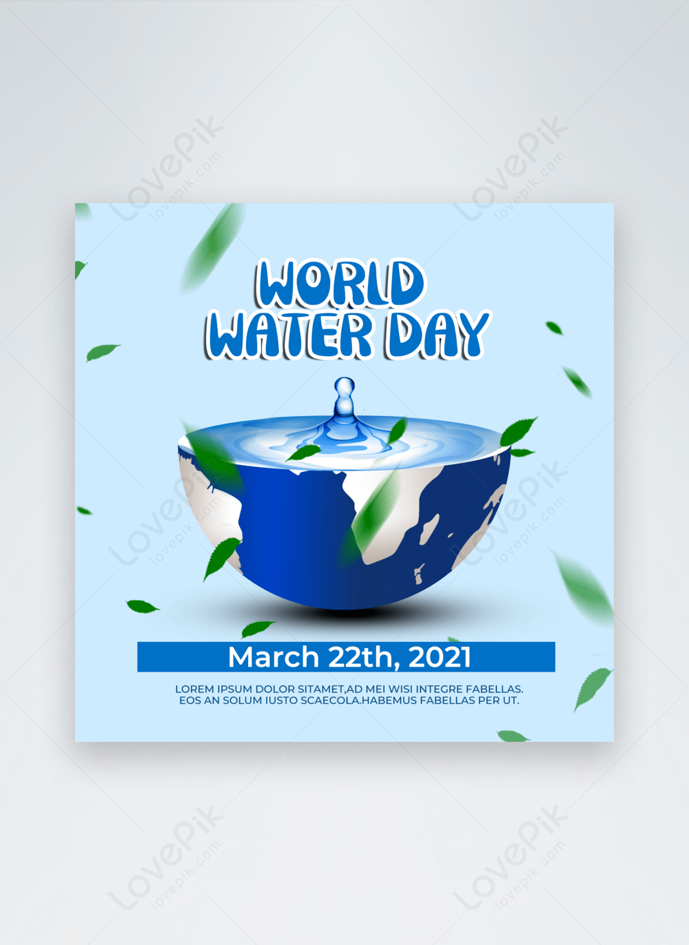 The global water crisis is essentially too much population contributing too much pollution into too little water aggravated by the climate crisis. Light Blue Background World Water Day Social Media Template Image Picture Free Download 465534142 Lovepik Com