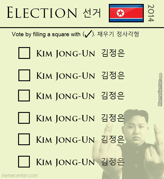 Elections In North Korea. by bakoahmed - Meme Center