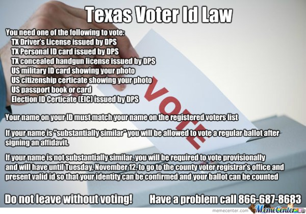 Texas Voter Id Law by michin70 - Meme Center