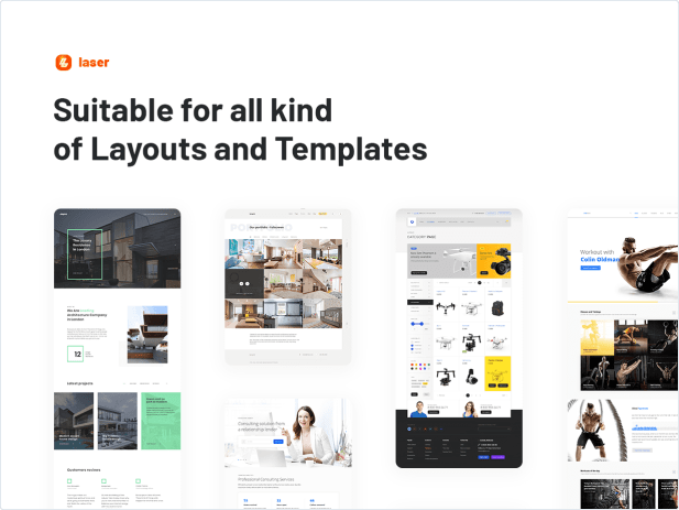 Suitable for all kind of Layouts ans Templates