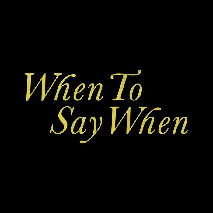 Music: Drake – When To Say When