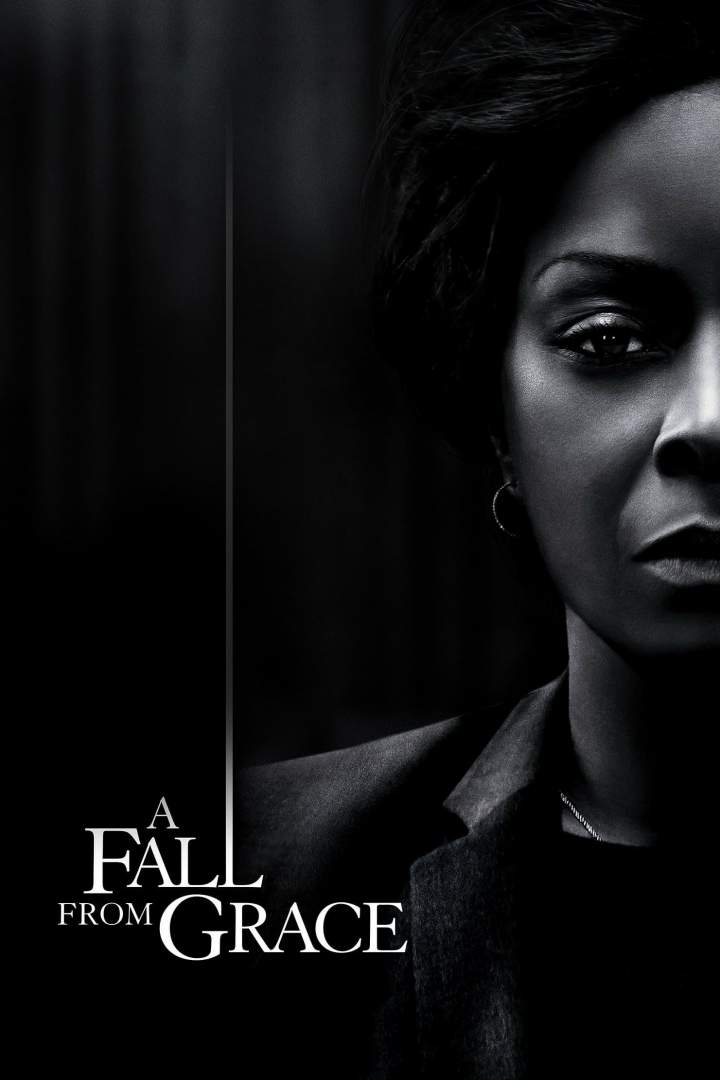 Movie: A Fall from Grace (2020)