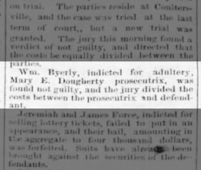 Wm Byerly Indicted For Adultery Mary E Dougherty