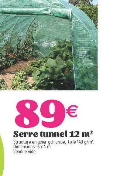 promo serre tunnel 12 m2 chez e leclerc