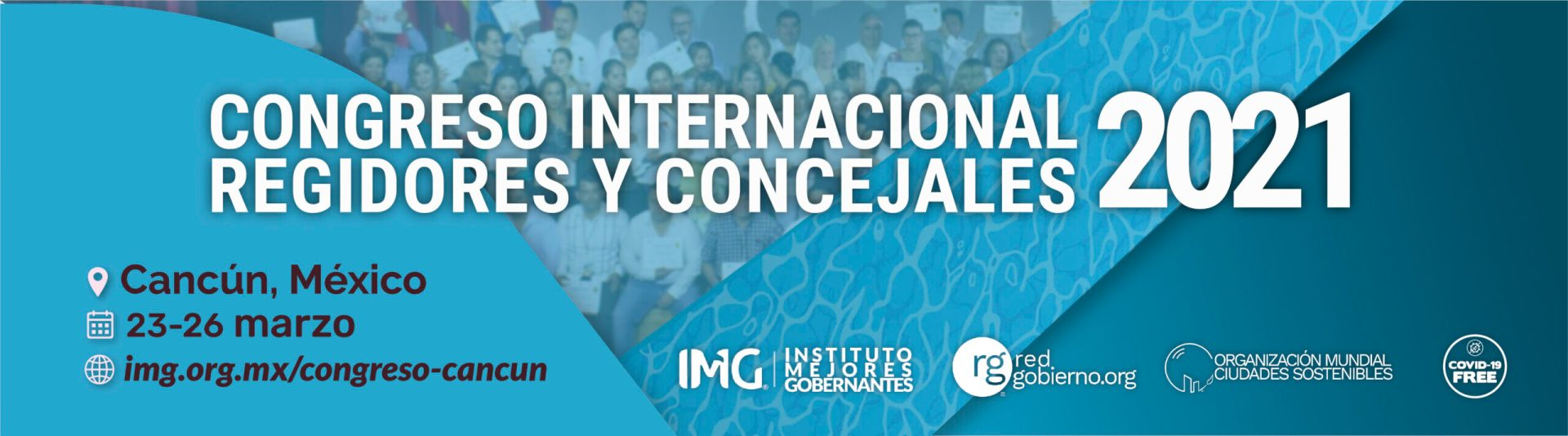 Congreso Internacional Regidores y Concejales Marzo 2021 - Instituto Mejores Gobernantes AC