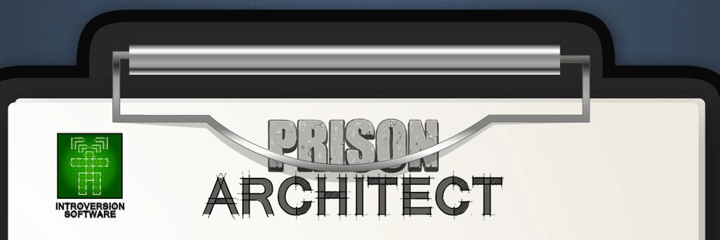 Prison Architect : entre buzz et crowdfunding [Gaming]