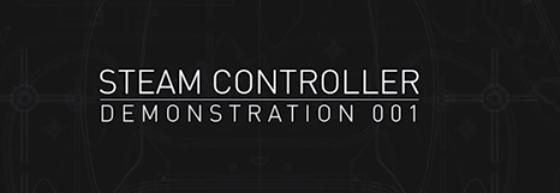 Steam Controller : première vidéo [2014cestloin]