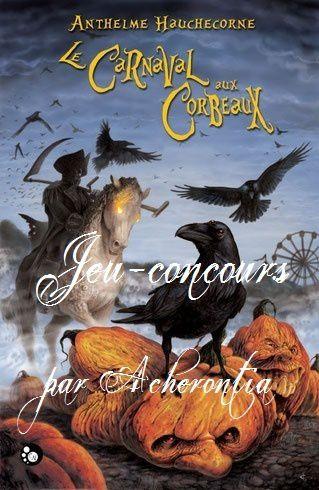 [Concours] Résultats pour Le Carnaval aux corbeaux...