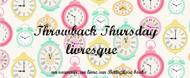 Throwback Thursday #11
