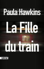 Paula Hawkins - La Fille Du Train - Le blog de Demosthène et les ...