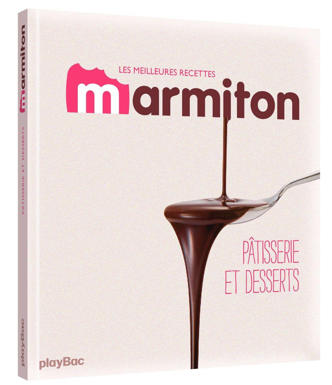"Livre : ""Marmiton pâtisserie"""