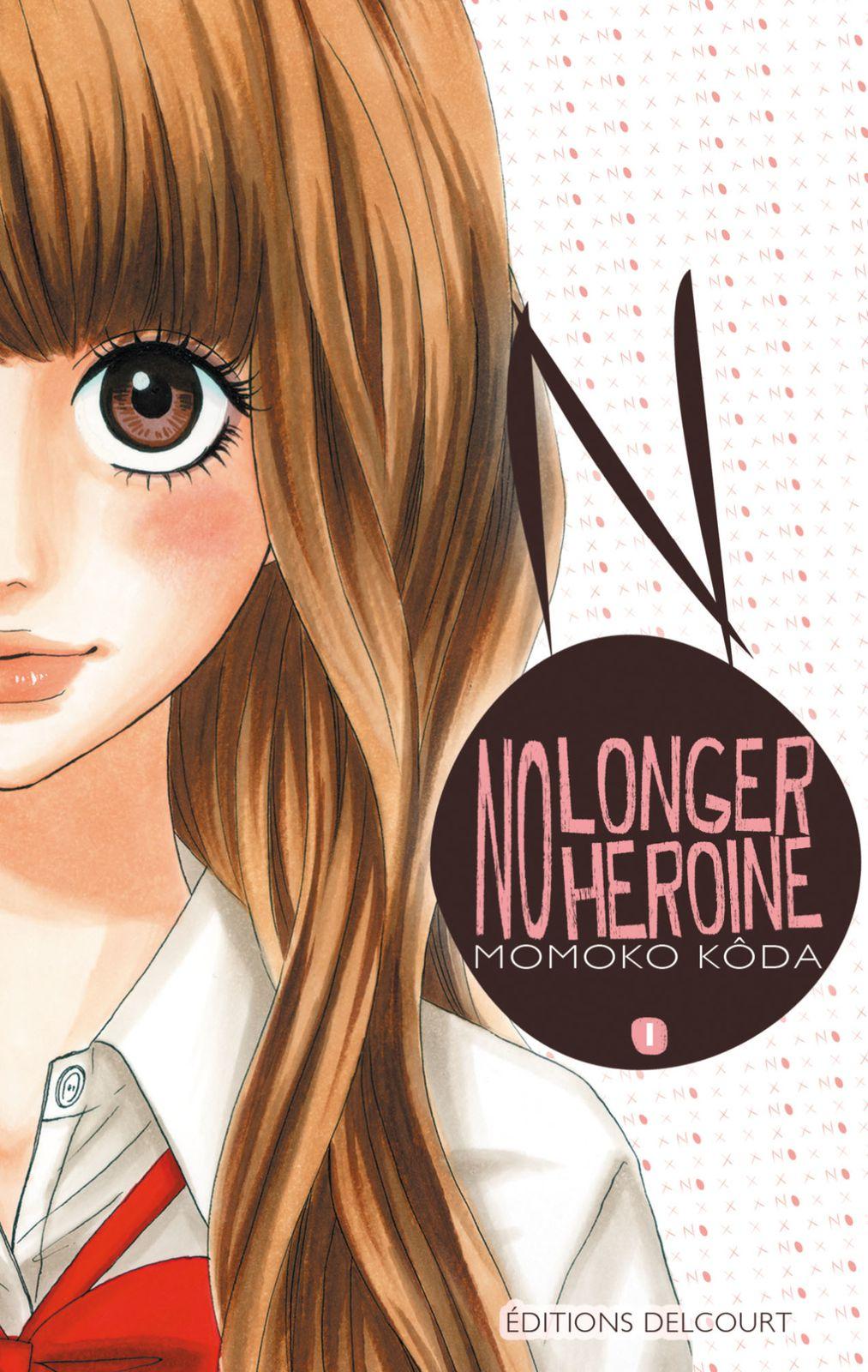 No longer heroine tome 1