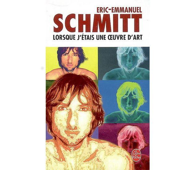 Lorsque j 39 tais une oeuvre d 39 art eric emmanuel schmitt deedr - Eric emmanuel schmitt vie privee ...
